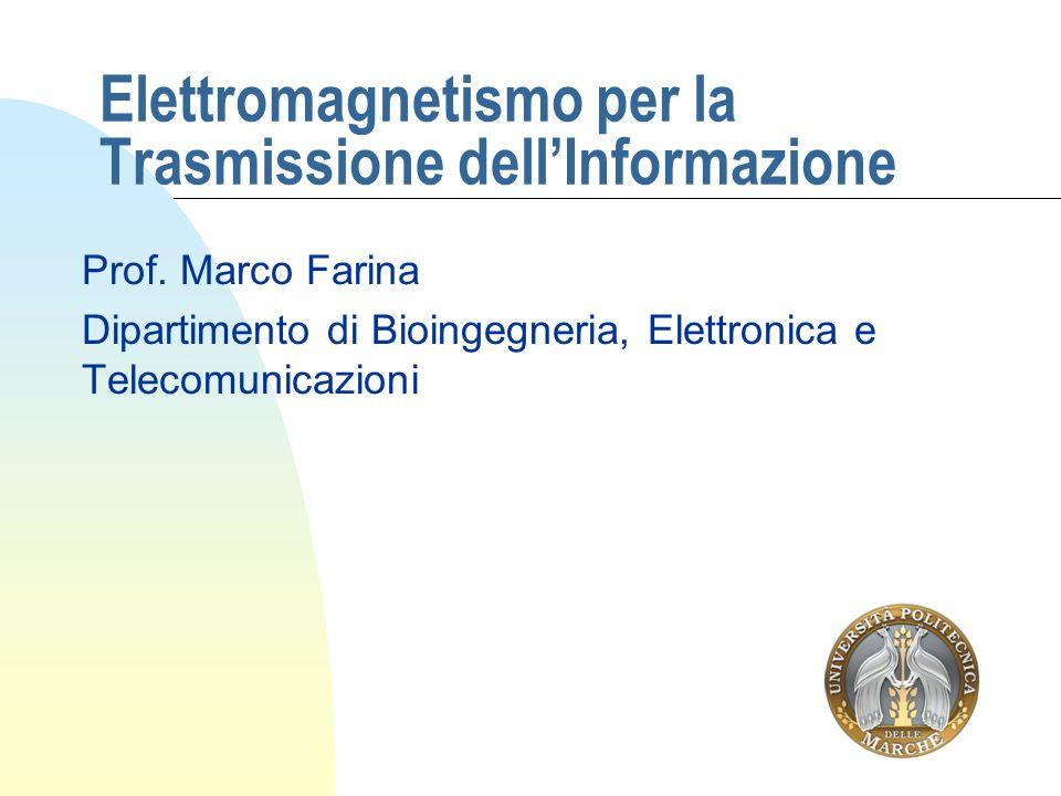 Elettromagnetismo per la Trasmissione dell'Informazione