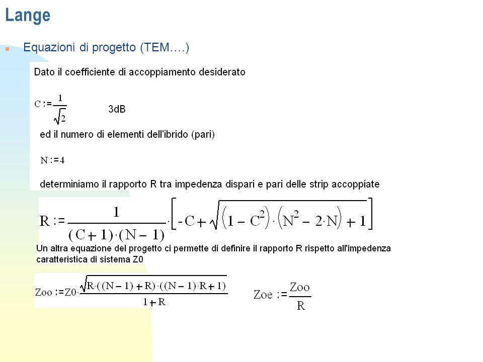 Lange Equazioni di progetto (TEM….)