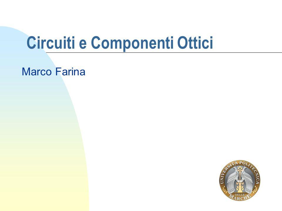 Circuiti e Componenti Ottici