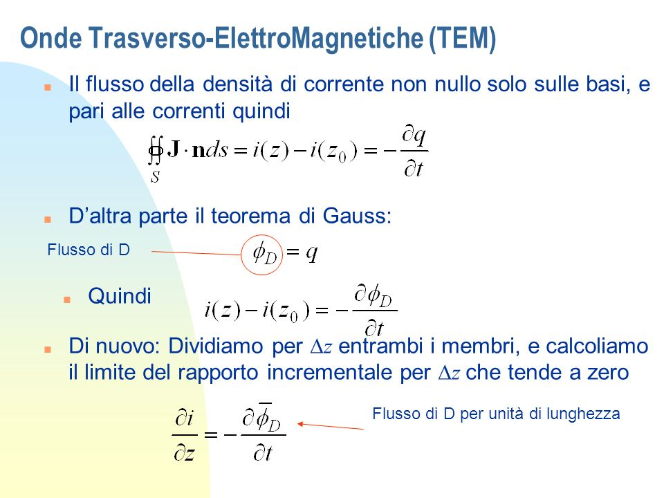 Onde Trasverso-ElettroMagnetiche (TEM)