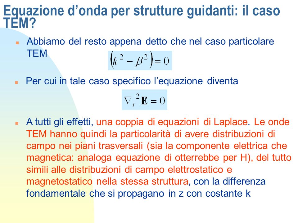 Equazione d'onda per strutture guidanti: il caso TEM