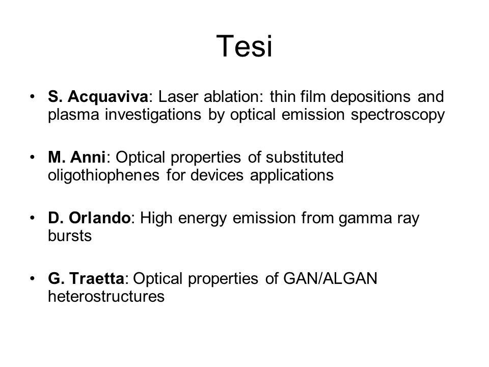 Tesi S. Acquaviva: Laser ablation: thin film depositions and plasma investigations by optical emission spectroscopy.