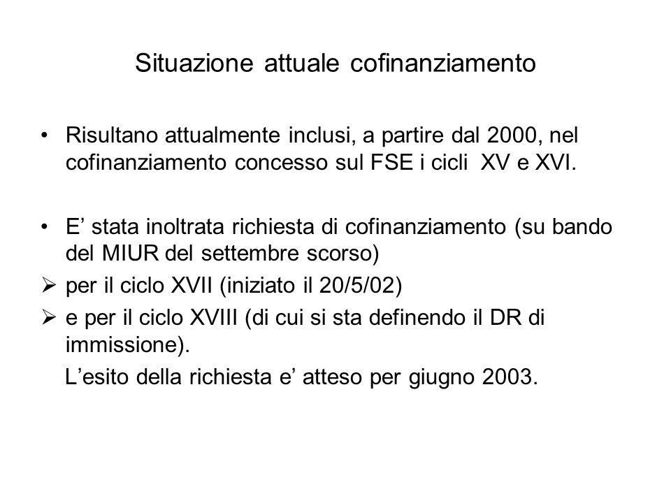 Situazione attuale cofinanziamento