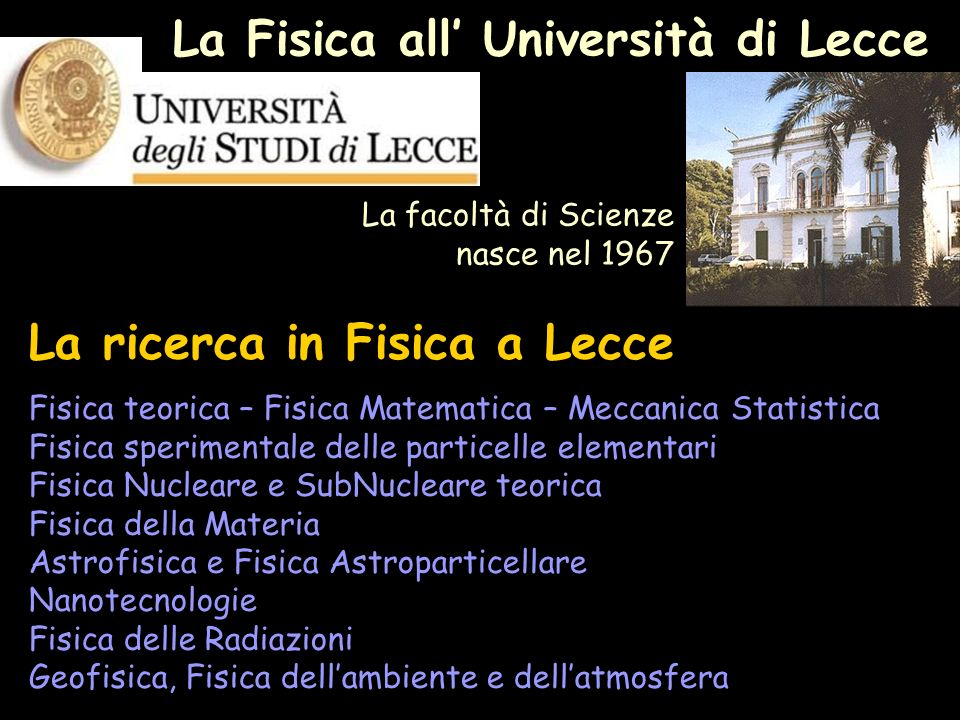 La Fisica all' Università di Lecce