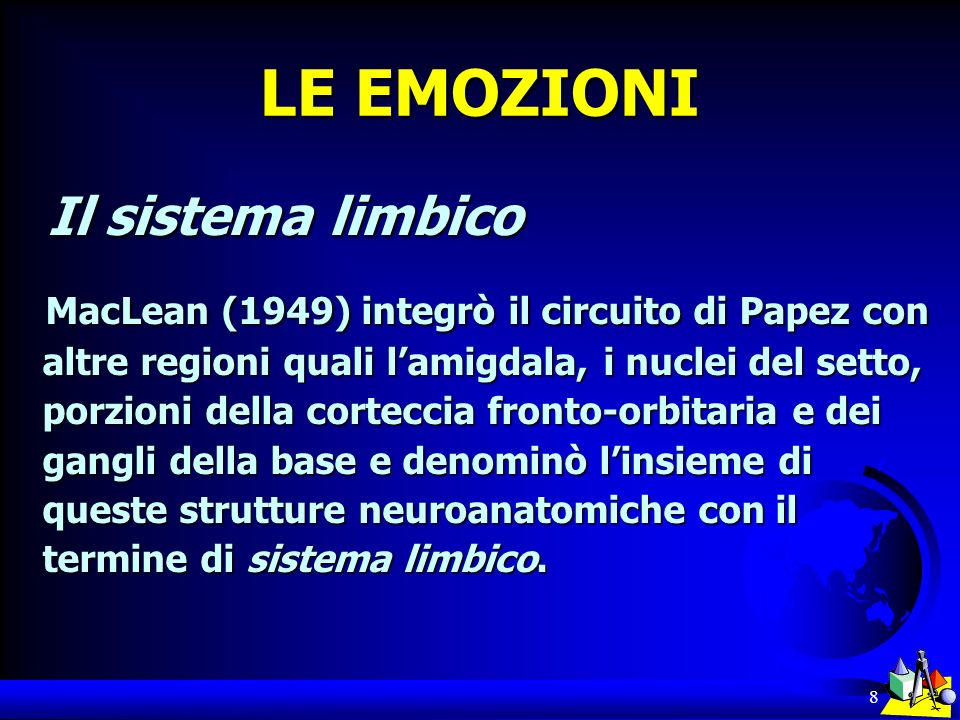 LE EMOZIONI Il sistema limbico