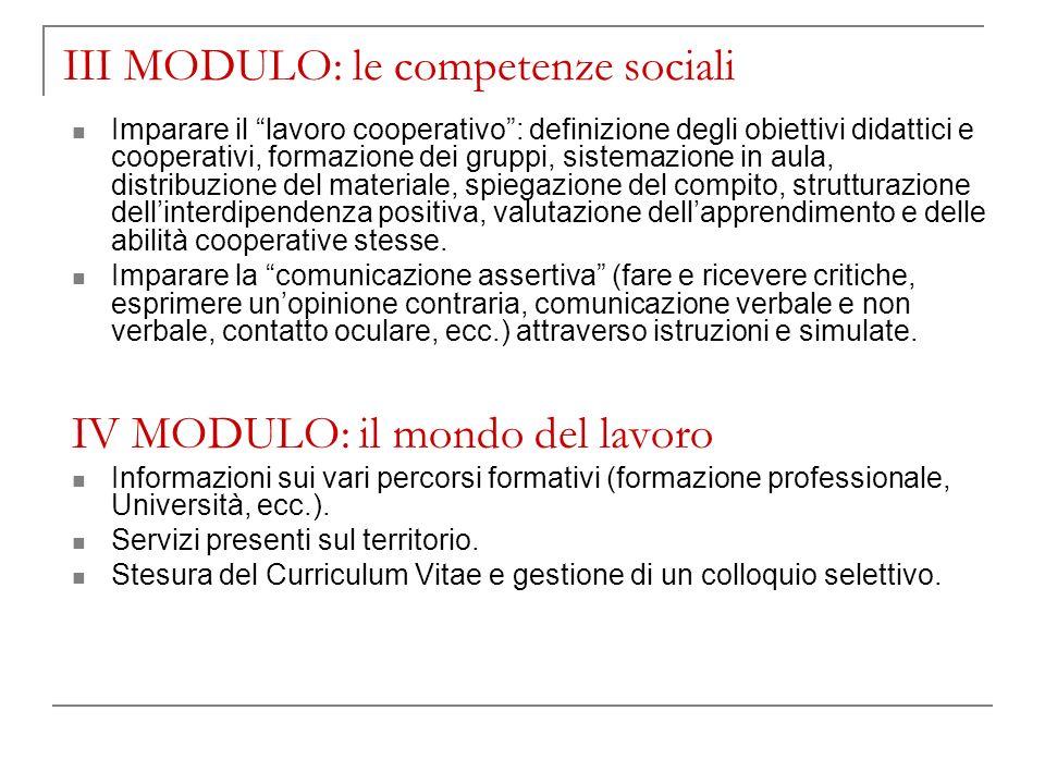 III MODULO: le competenze sociali