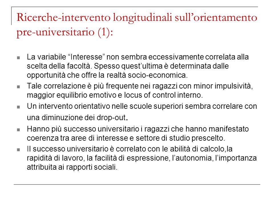 Ricerche-intervento longitudinali sull'orientamento pre-universitario (1):