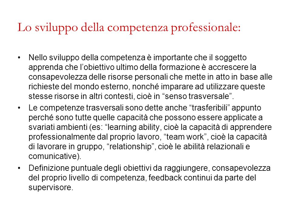 Lo sviluppo della competenza professionale: