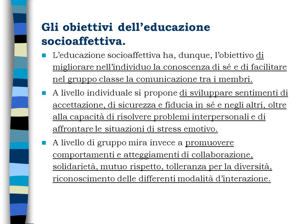 Gli obiettivi dell'educazione socioaffettiva.