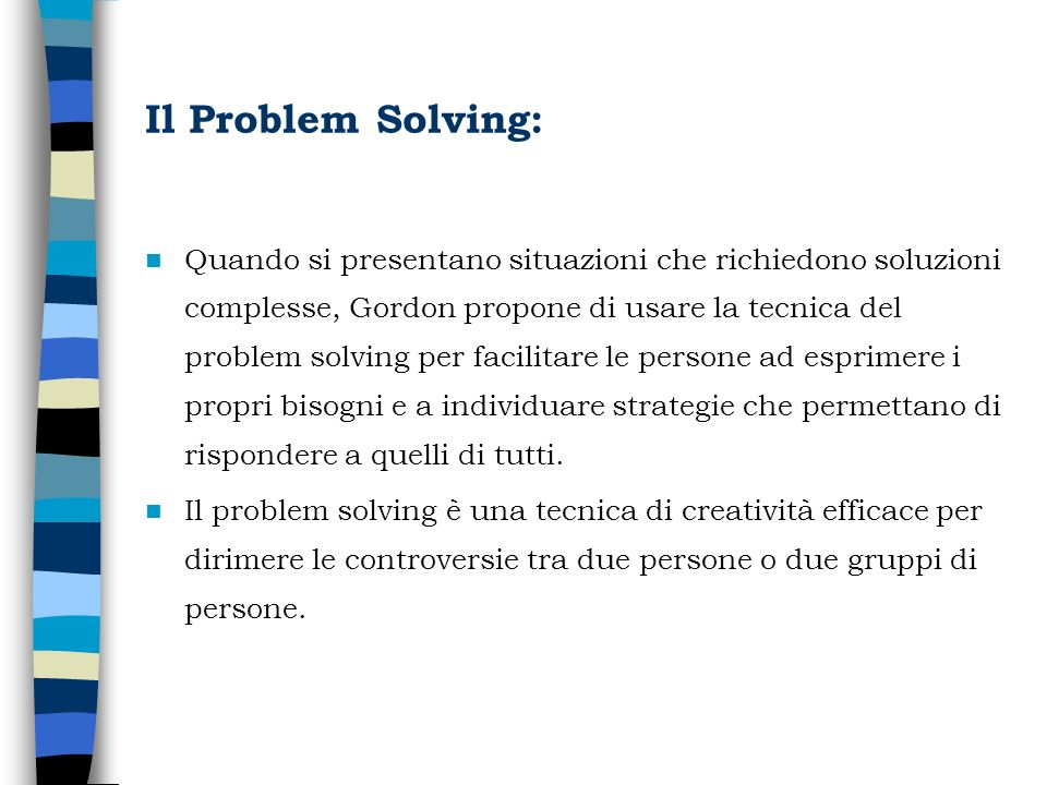 Il Problem Solving: