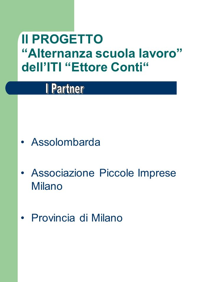 Il PROGETTO Alternanza scuola lavoro dell'ITI Ettore Conti