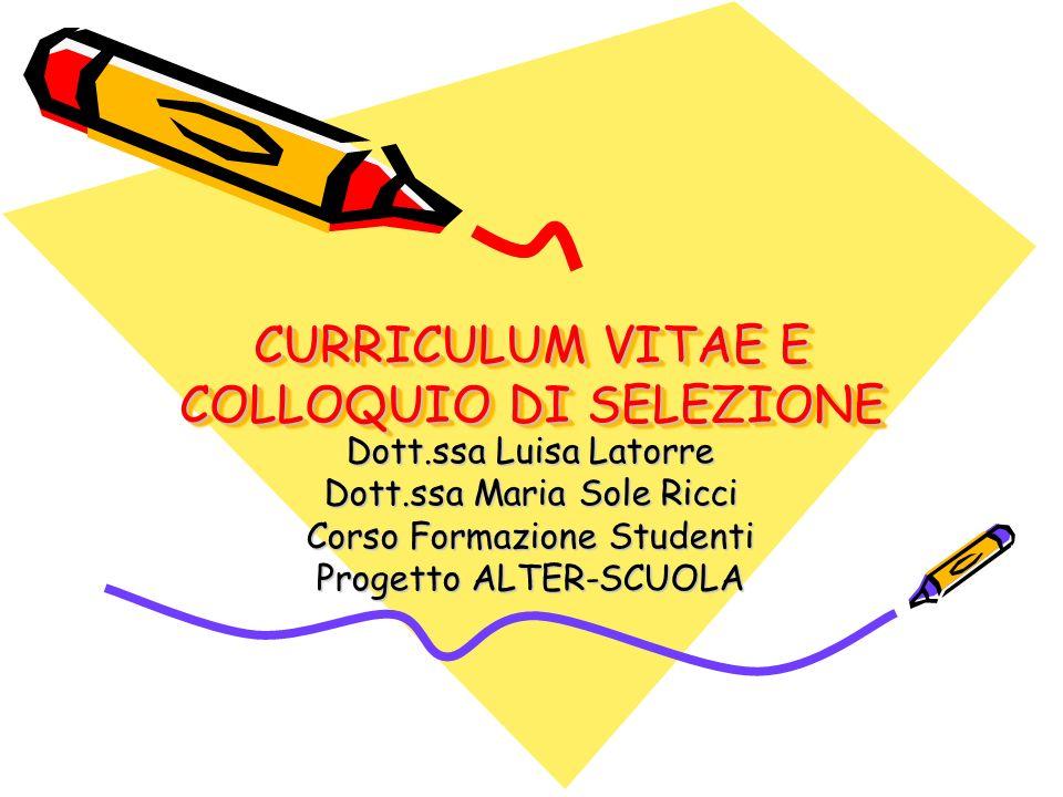 CURRICULUM VITAE E COLLOQUIO DI SELEZIONE