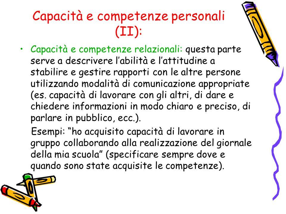 Capacità e competenze personali (II):