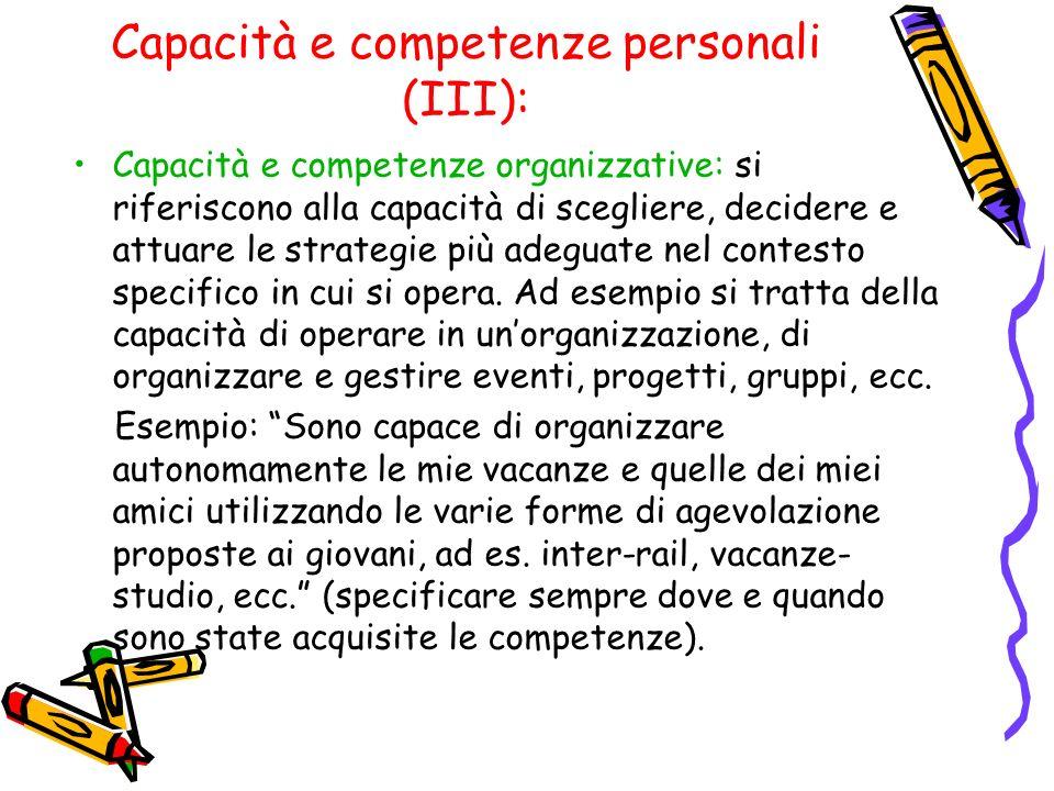 Capacità e competenze personali (III):