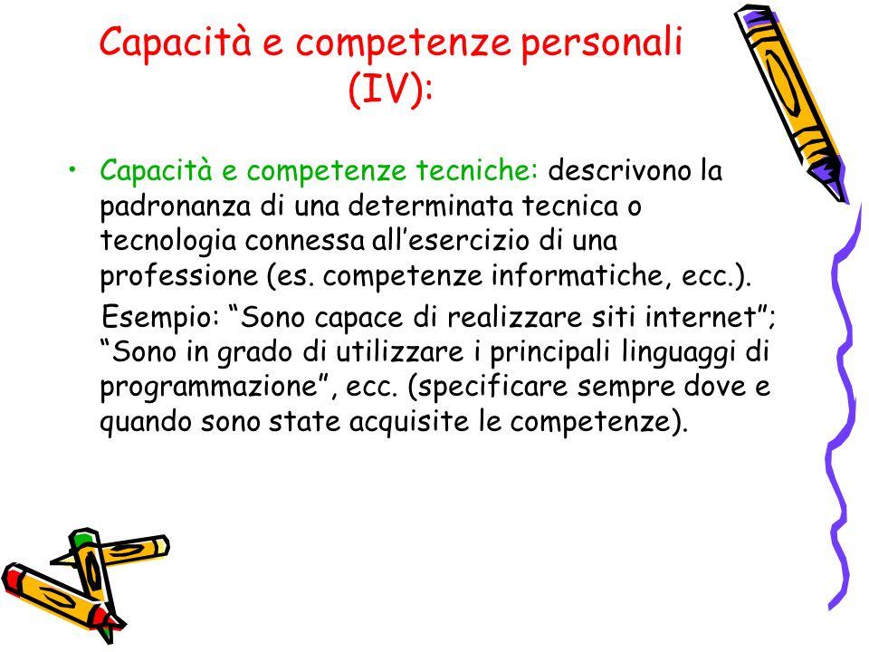 Capacità e competenze personali (IV):