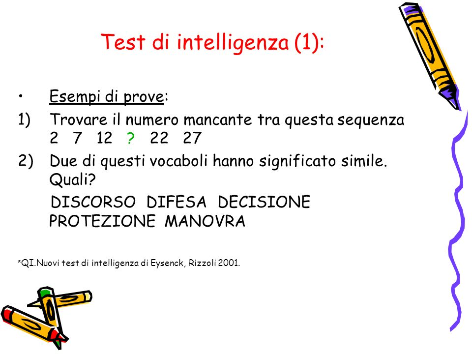 Test di intelligenza (1):