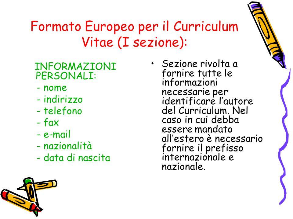 Formato Europeo per il Curriculum Vitae (I sezione):