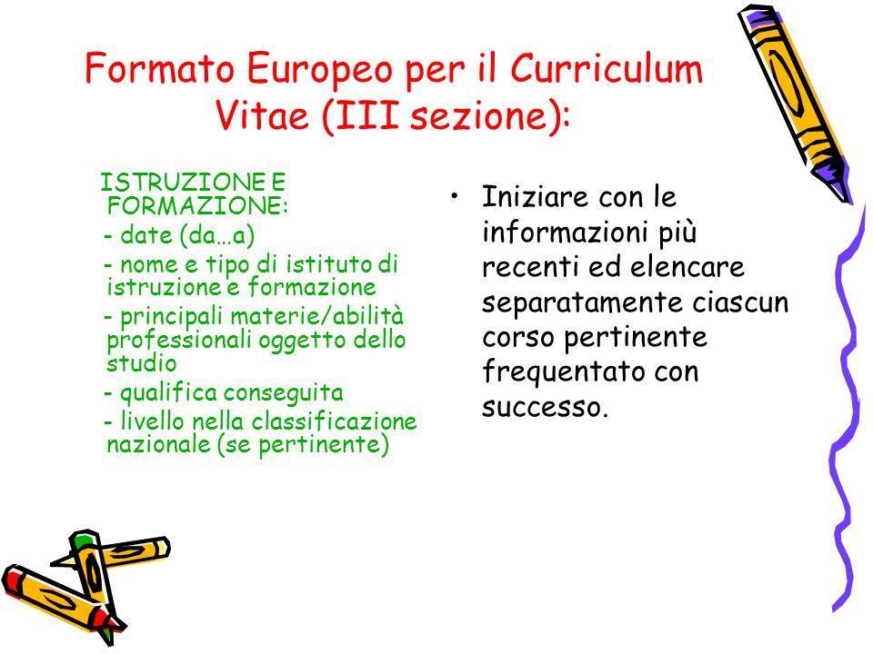 Formato Europeo per il Curriculum Vitae (III sezione):