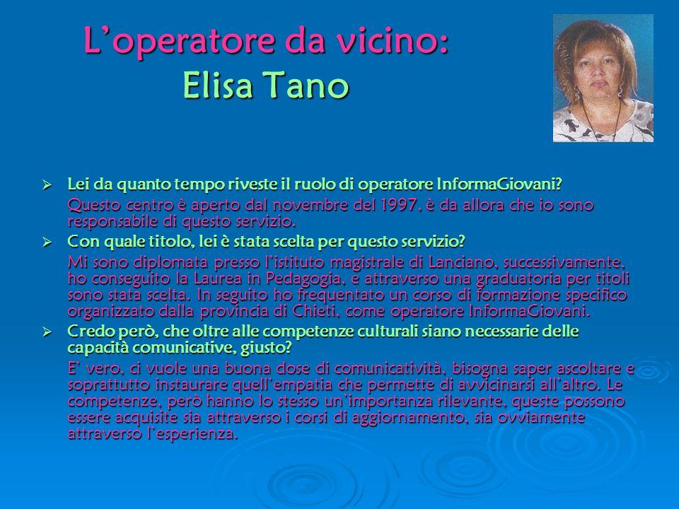 L'operatore da vicino: Elisa Tano