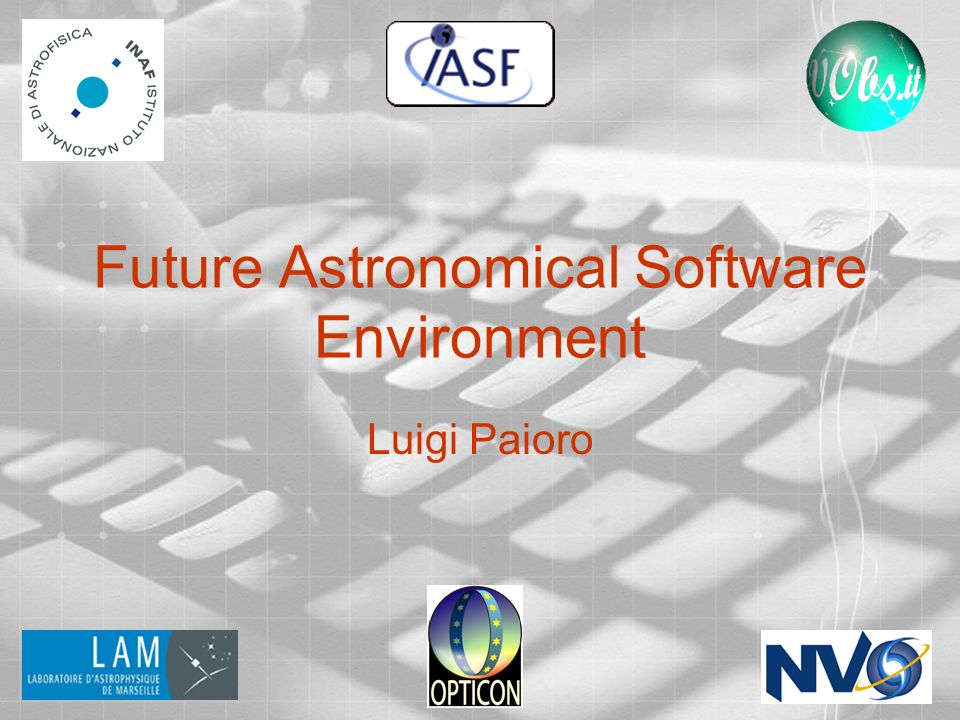 Future Astronomical Software Environment
