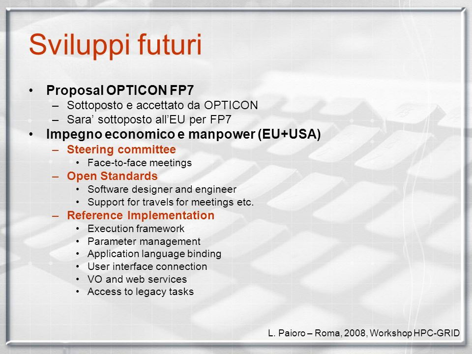 Sviluppi futuri Proposal OPTICON FP7