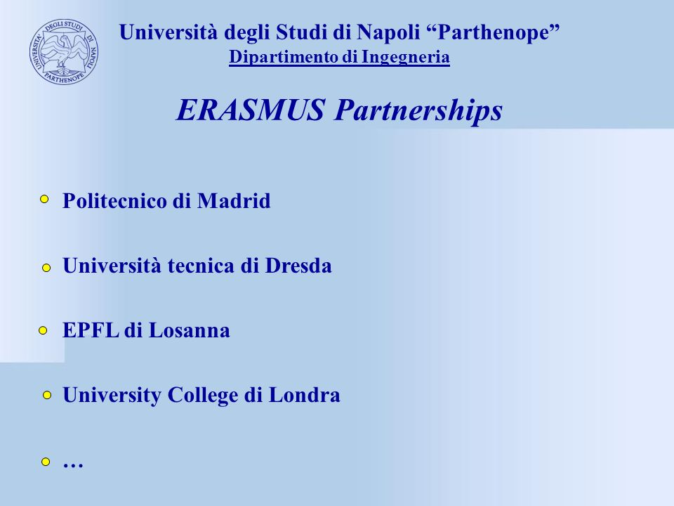 ERASMUS Partnerships Università degli Studi di Napoli Parthenope