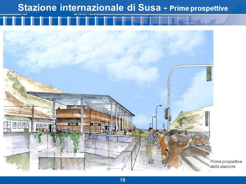 Stazione internazionale di Susa - Prime prospettive