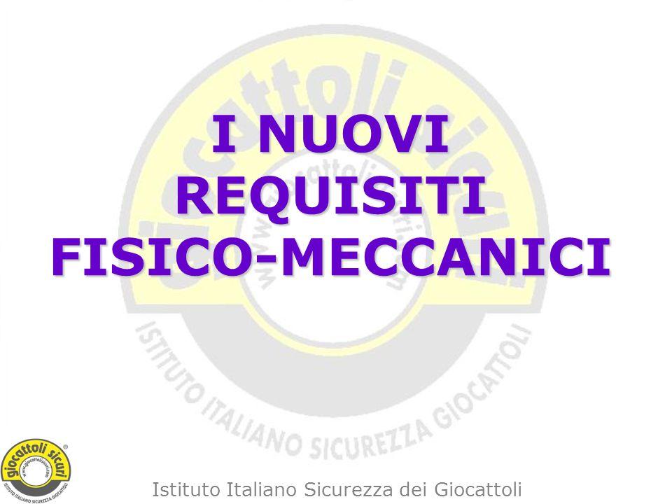 I NUOVI REQUISITI FISICO-MECCANICI