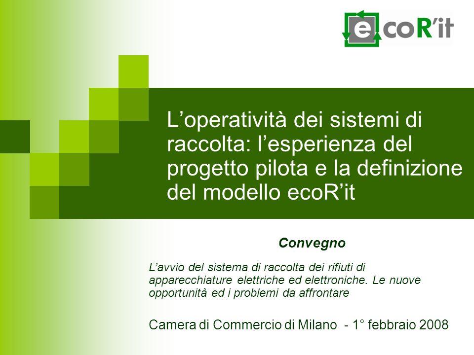 L'operatività dei sistemi di raccolta: l'esperienza del progetto pilota e la definizione del modello ecoR'it