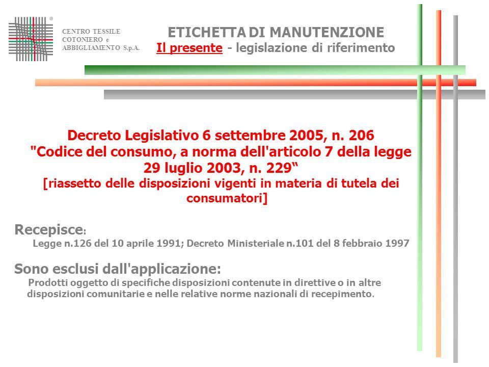 ETICHETTA DI MANUTENZIONE Il presente - legislazione di riferimento