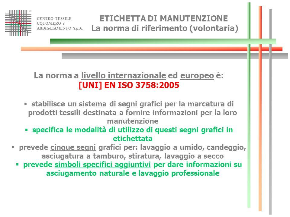ETICHETTA DI MANUTENZIONE La norma di riferimento (volontaria)