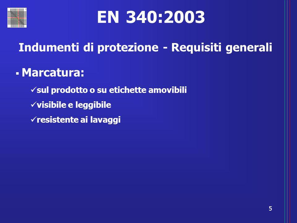 Indumenti di protezione - Requisiti generali