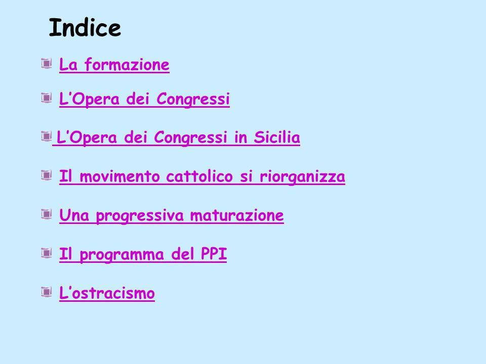Indice La formazione L'Opera dei Congressi