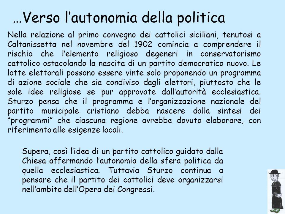 …Verso l'autonomia della politica