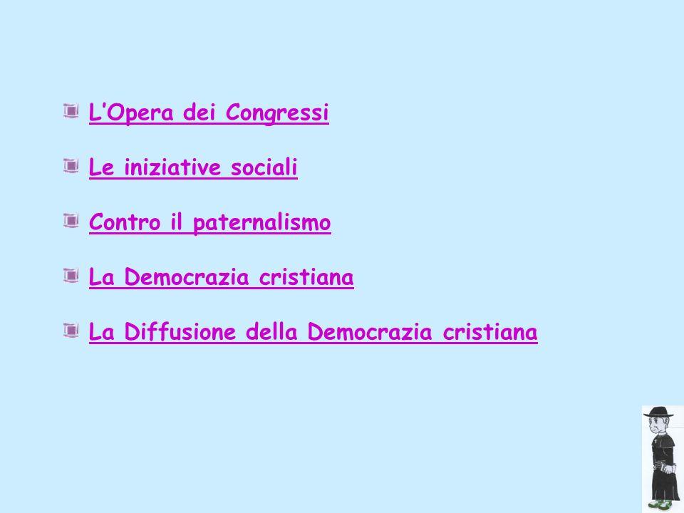 L'Opera dei CongressiLe iniziative sociali.Contro il paternalismo.