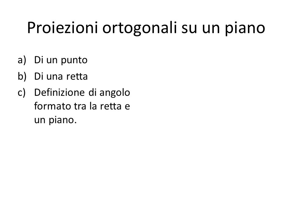 Proiezioni ortogonali su un piano