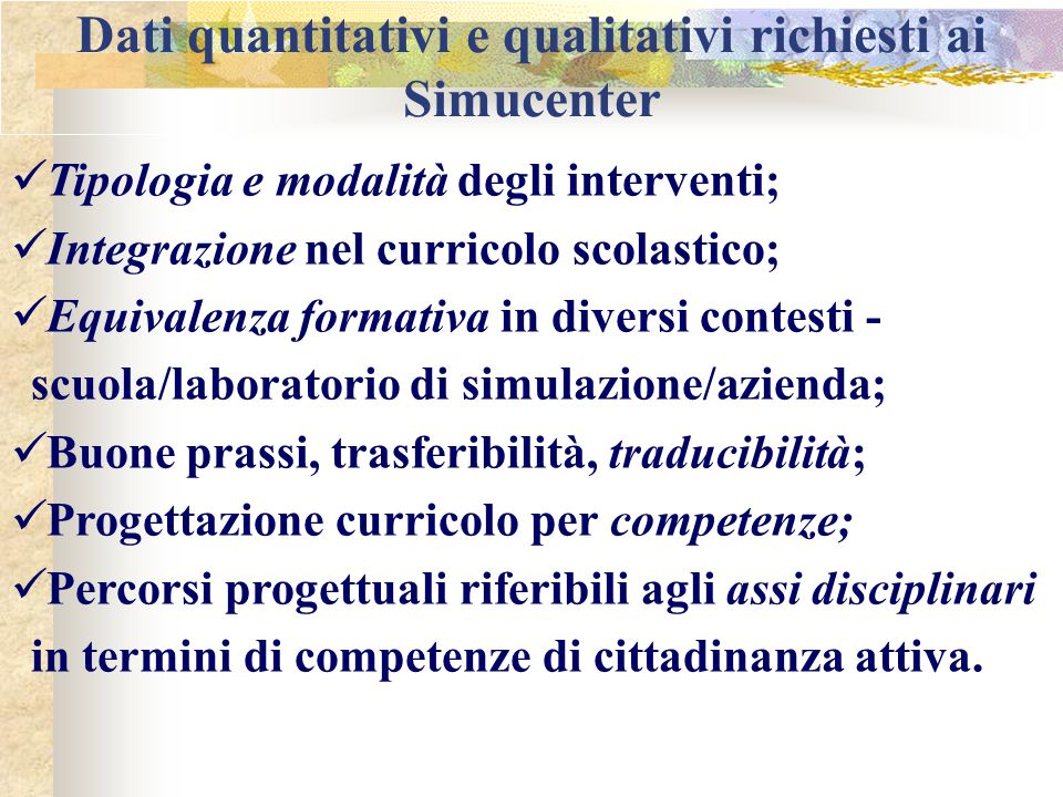 Dati quantitativi e qualitativi richiesti ai Simucenter