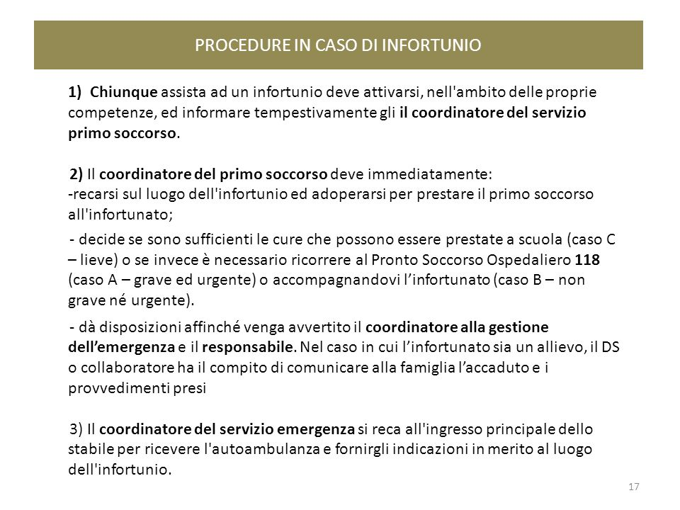 PROCEDURE IN CASO DI INFORTUNIO