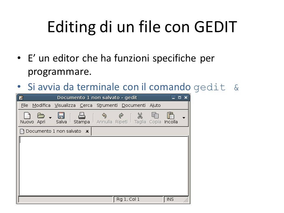 Editing di un file con GEDIT