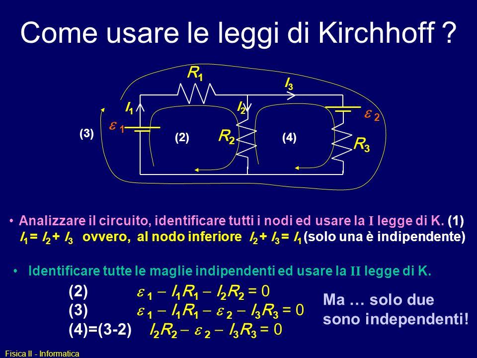 Come usare le leggi di Kirchhoff