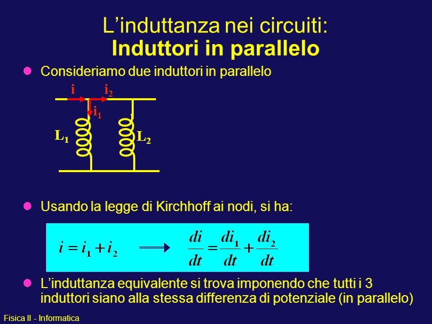 L'induttanza nei circuiti: Induttori in parallelo