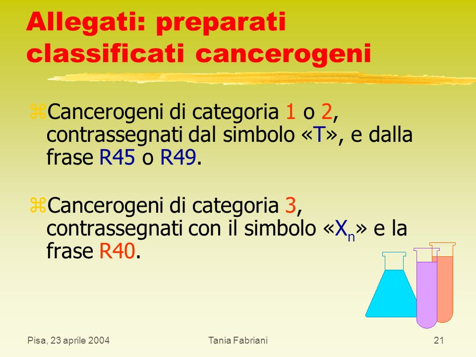 Allegati: preparati classificati cancerogeni