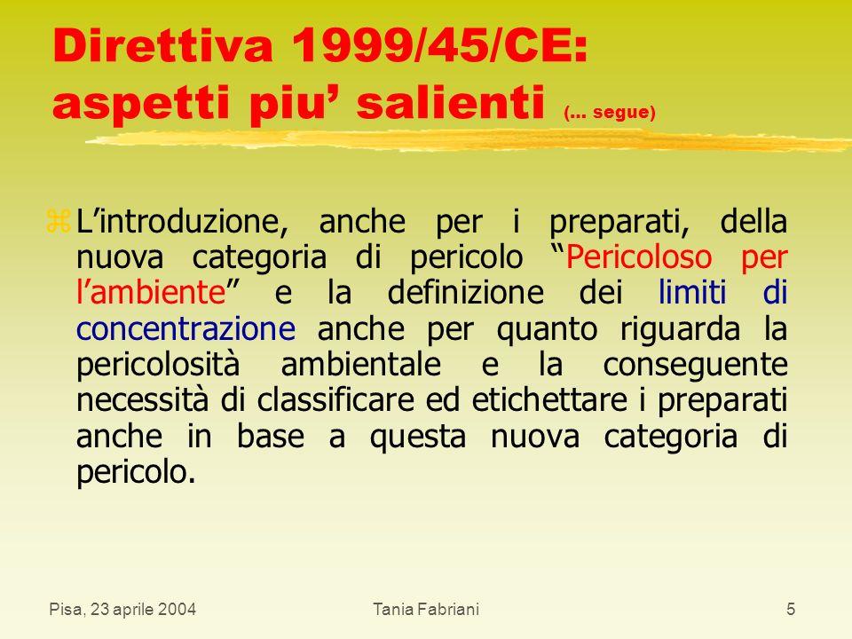 Direttiva 1999/45/CE: aspetti piu' salienti (… segue)