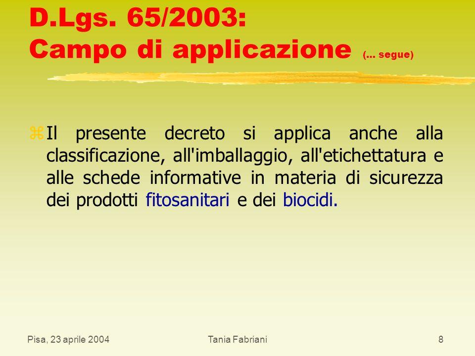 D.Lgs. 65/2003: Campo di applicazione (… segue)