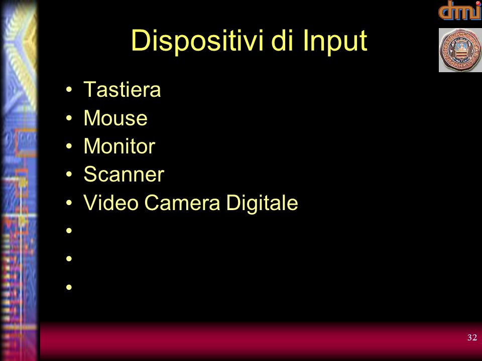 Dispositivi di Input Tastiera Mouse Monitor Scanner
