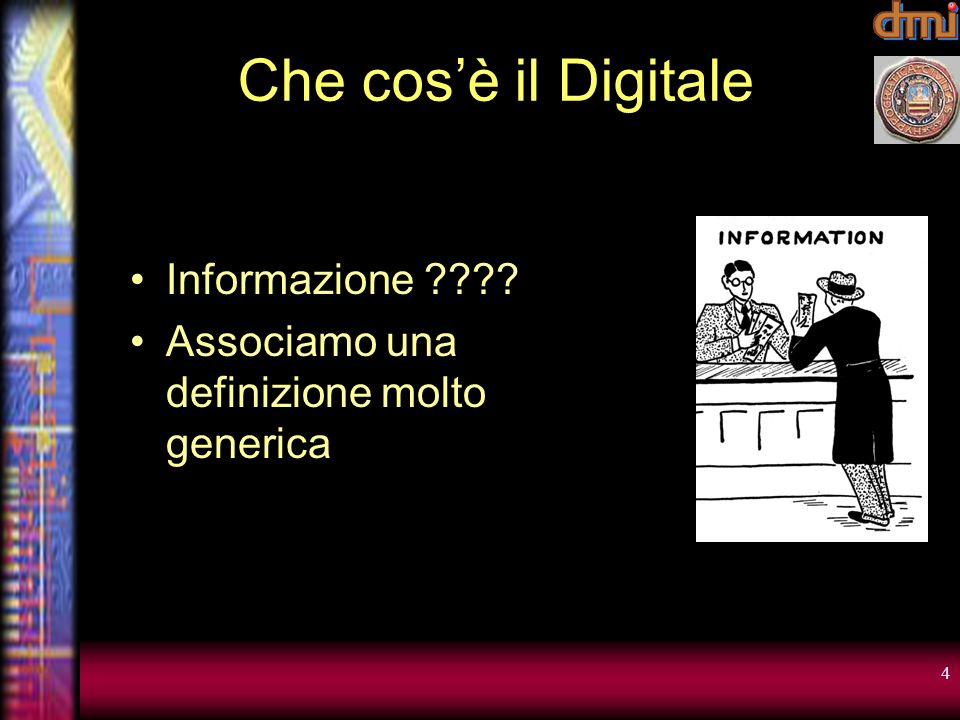 Che cos'è il Digitale Informazione