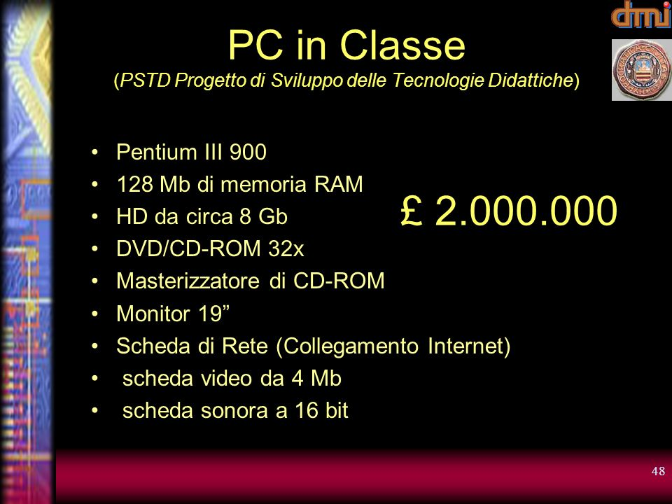 PC in Classe (PSTD Progetto di Sviluppo delle Tecnologie Didattiche)