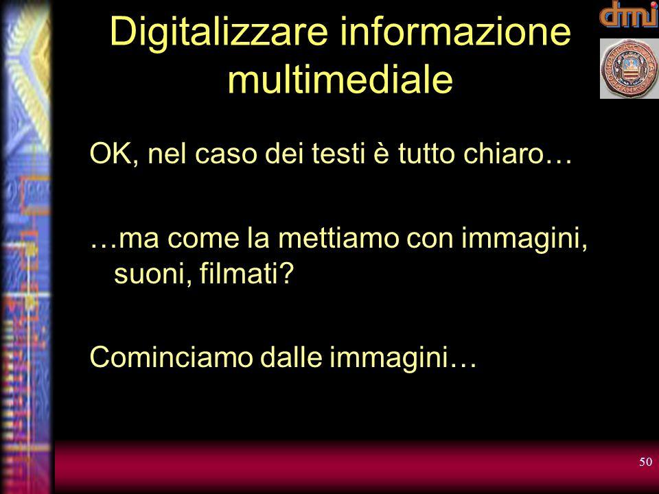 Digitalizzare informazione multimediale
