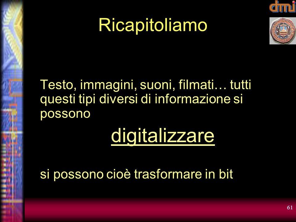 digitalizzare Ricapitoliamo
