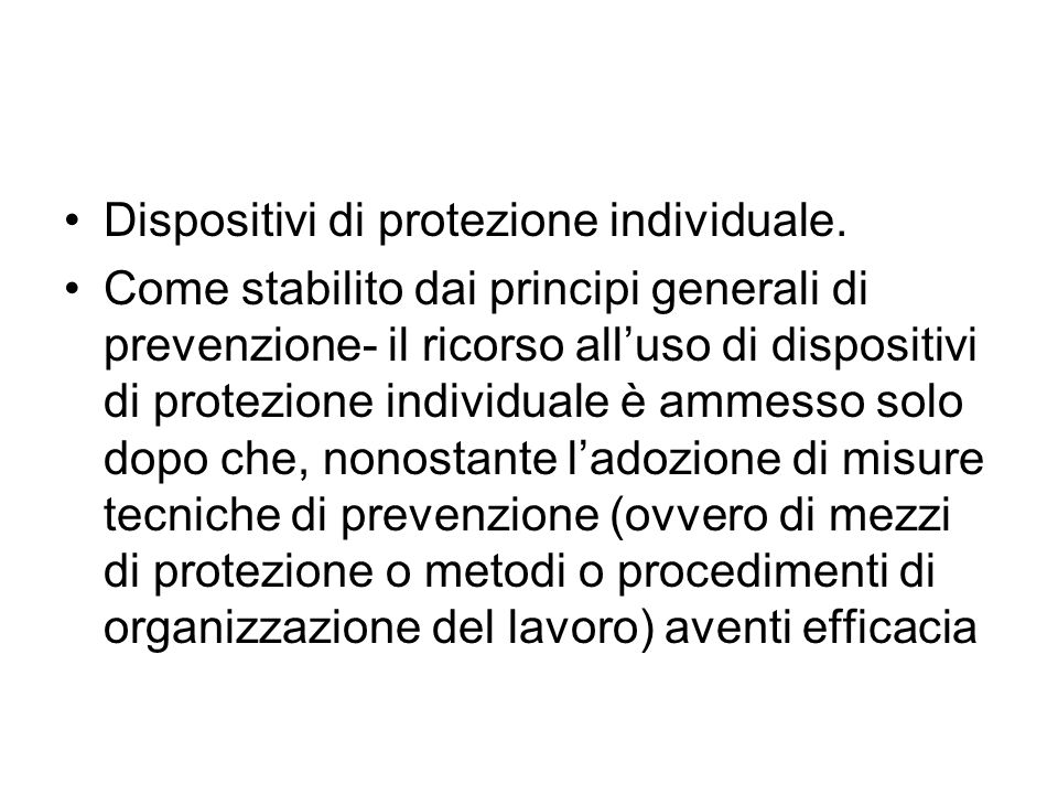 Dispositivi di protezione individuale.